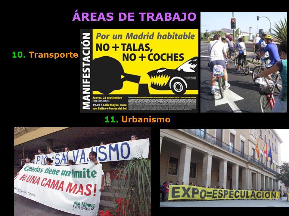 ÁREAS DE TRABAJO 11. Urbanismo 10. Transporte