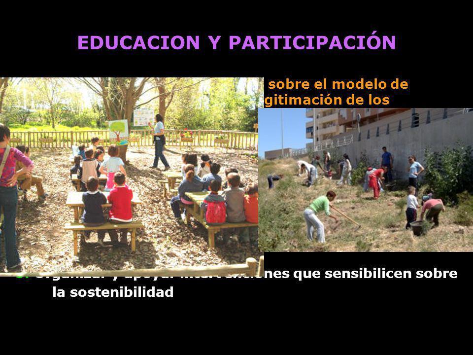 1. Desarrollo de una visión crítica sobre el modelo de desarrollo imperante y deslegitimación de los conocimientos que sustentan la destrucción social