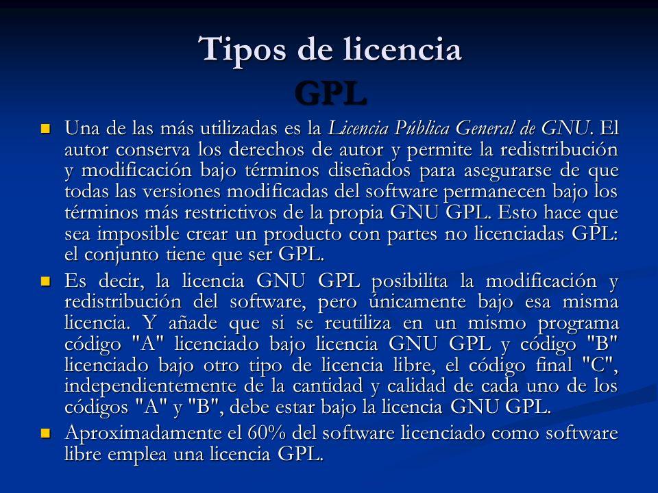 Tipos de licencia GPL Una de las más utilizadas es la Licencia Pública General de GNU.