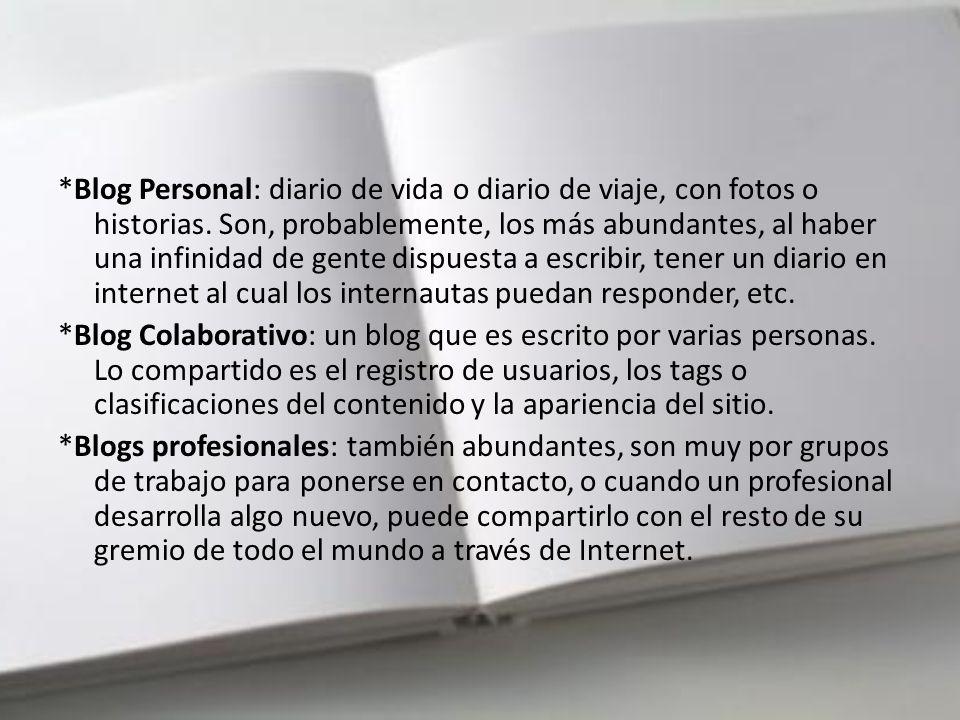 Distintos usos del blog Conociendo su naturaleza, no es de extrañar que el blog tenga una gran cantidad de usos, adaptándose a la voluntad de su autor.