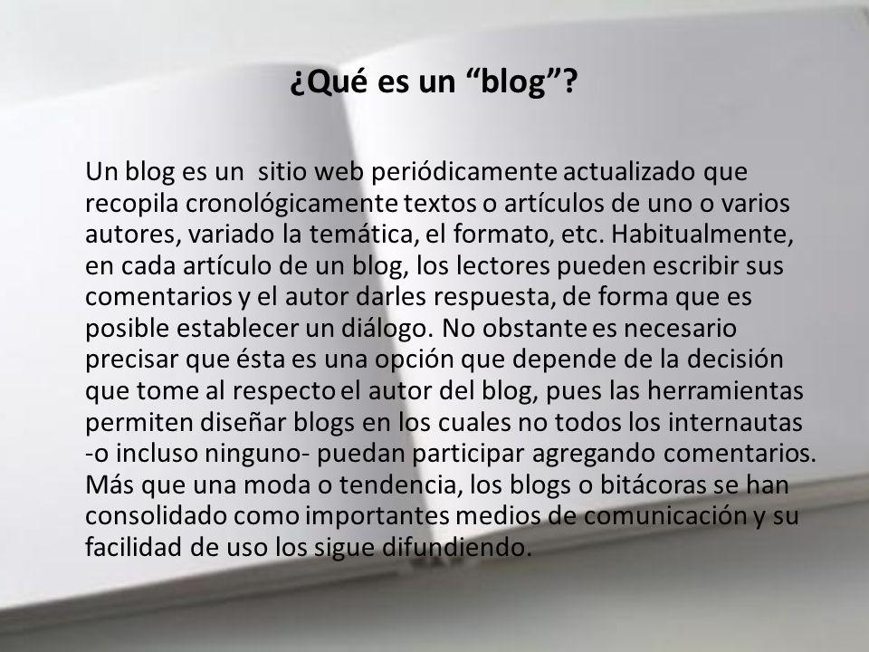 *¿Qué es un blog? *Breve Historia *Distintos usos del blog *Cómo crear un blog (práctica) *¿Sabías que…?