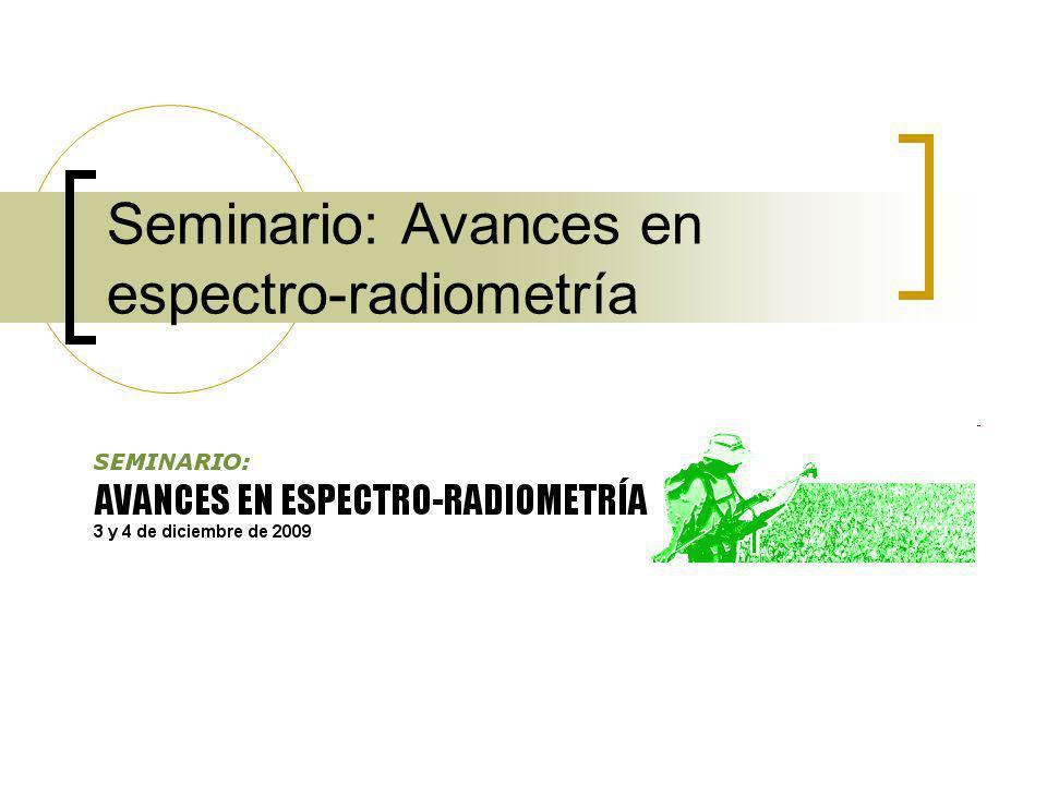 Seminario: Avances en espectro-radiometría