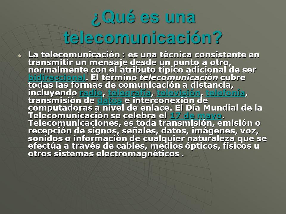 ¿Qué es una telecomunicación.