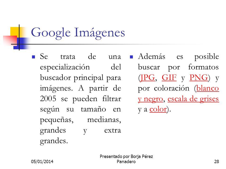 05/01/2014 Presentado por Borja Pérez Panadero27 Demo de google grupos Voy a hacer una demo de google grupos. He creado un grupo para la clase de 1º B