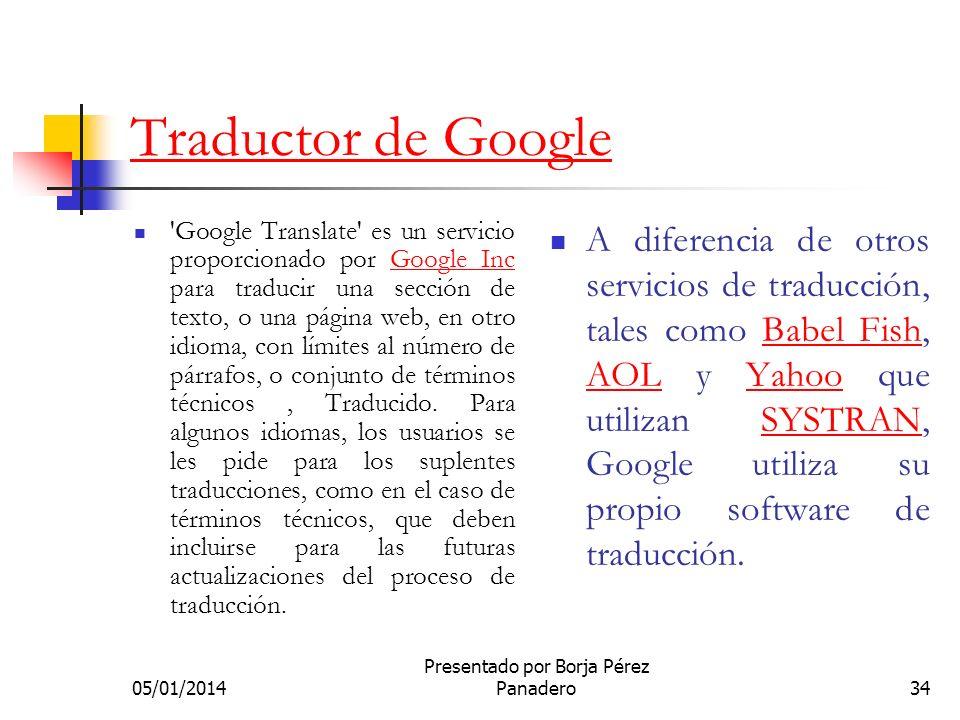 05/01/2014 Presentado por Borja Pérez Panadero33 Google Calendar Google Calendar, cuyo nombre código anterior era CL2, es una agenda y calendario elec