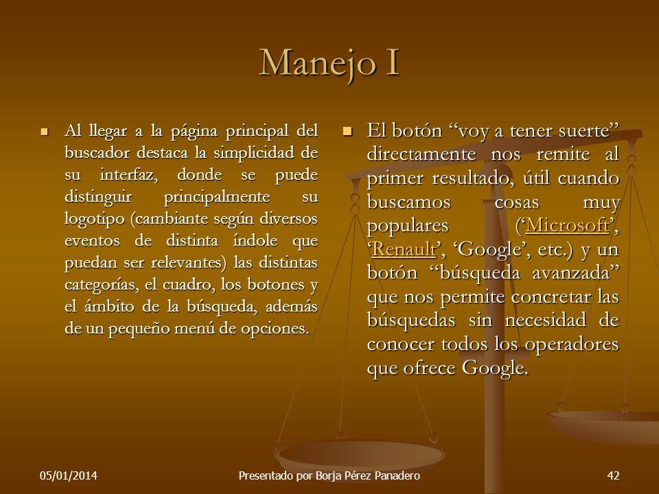 05/01/2014Presentado por Borja Pérez Panadero41 Google Noticias II Los países que cuentan con versiones locales de Google News son: Alemania, Argentin
