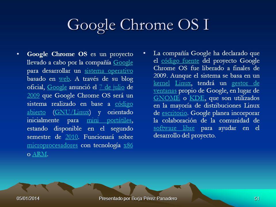 05/01/2014Presentado por Borja Pérez Panadero50 Demostración de Google Chrome Voy a hacer una pequeña demostración de Google Chrome. Con ayuda de LMS