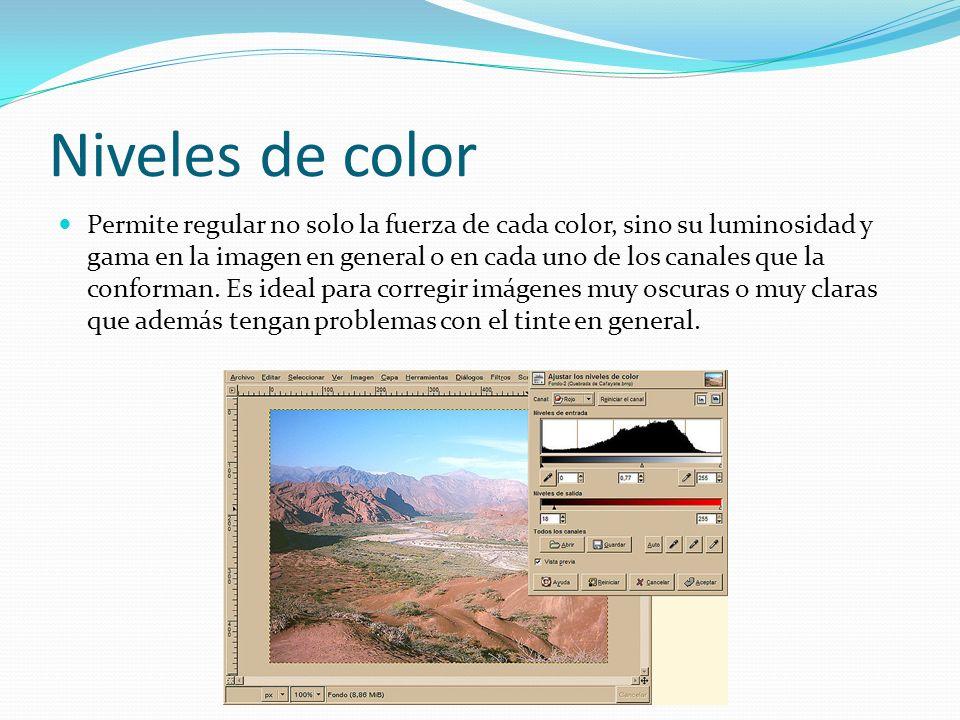 Niveles de color Permite regular no solo la fuerza de cada color, sino su luminosidad y gama en la imagen en general o en cada uno de los canales que