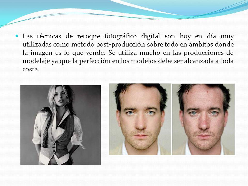 Las técnicas de retoque fotográfico digital son hoy en día muy utilizadas como método post-producción sobre todo en ámbitos donde la imagen es lo que