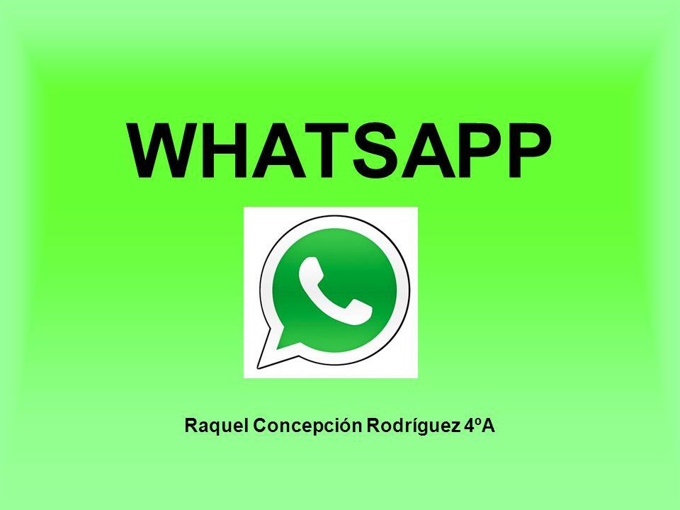 WHATSAPP Raquel Concepción Rodríguez 4ºA