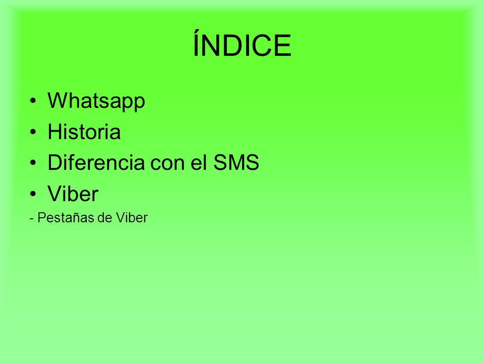 ÍNDICE Whatsapp Historia Diferencia con el SMS Viber - Pestañas de Viber