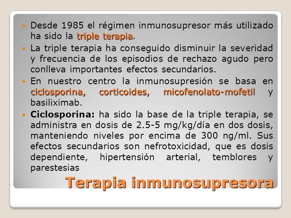 Terapia inmunosupresora triple terapia Desde 1985 el régimen inmunosupresor más utilizado ha sido la triple terapia. La triple terapia ha conseguido d