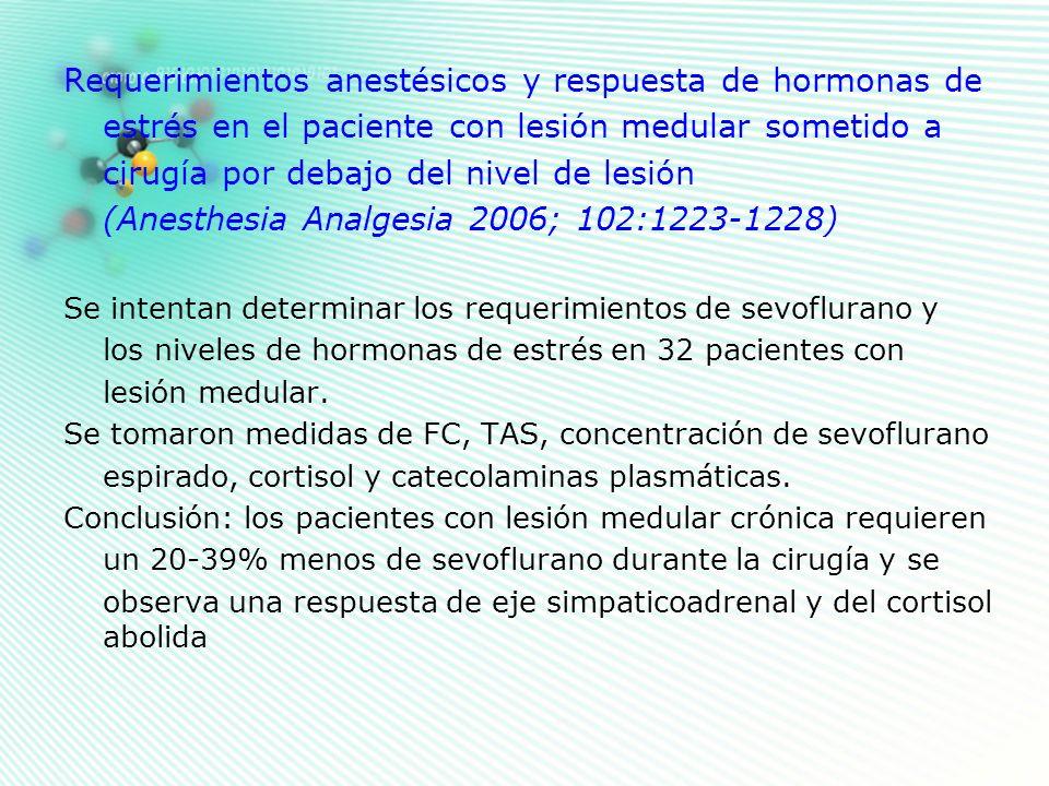 Requerimientos anestésicos y respuesta de hormonas de estrés en el paciente con lesión medular sometido a cirugía por debajo del nivel de lesión (Anes