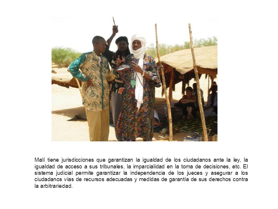 Malí tiene jurisdicciones que garantizan la igualdad de los ciudadanos ante la ley, la igualdad de acceso a sus tribunales, la imparcialidad en la toma de decisiones, etc.