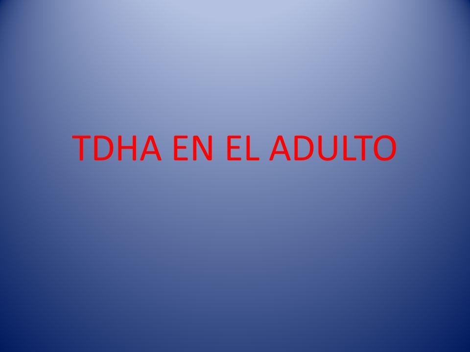 TDHA EN EL ADULTO