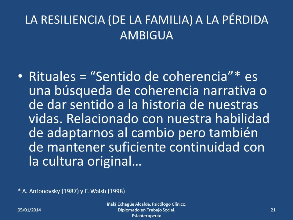 RITUALES ESPONTÁNEOS: FORMAS DE AFRONTAR LAS PERDIDAS AMBIGUAS DE LA MIGRACIÓN: Preservando los Rituales Culturales Tradicionales: a.Rituales de ciclo