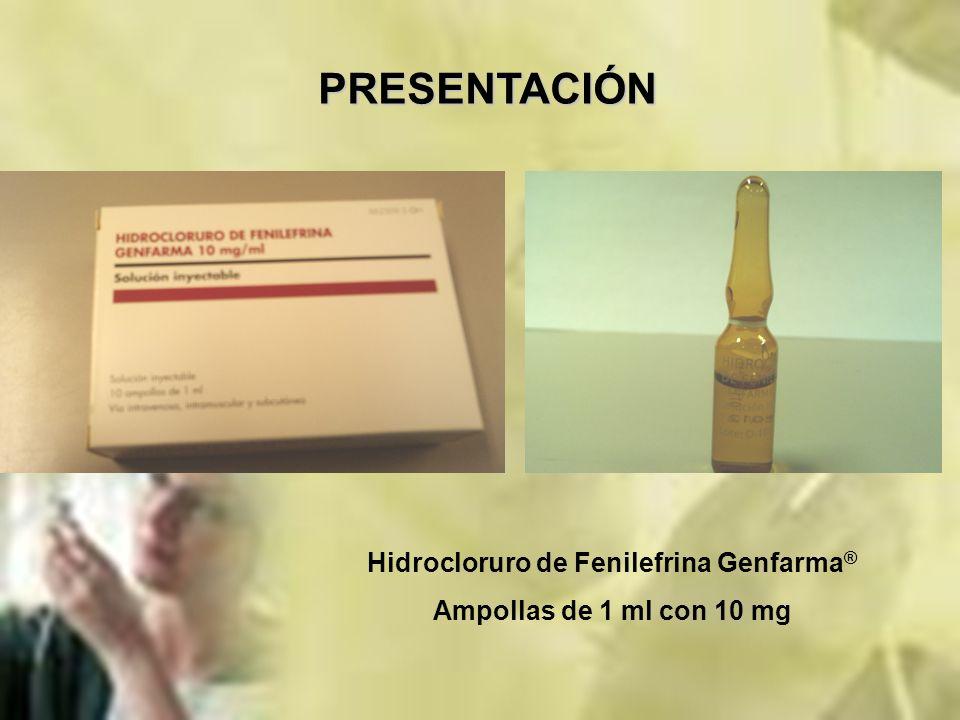 PRESENTACIÓN Hidrocloruro de Fenilefrina Genfarma ® Ampollas de 1 ml con 10 mg