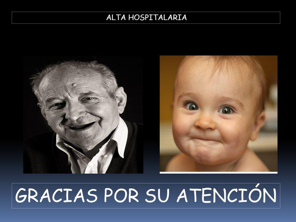 ALTA HOSPITALARIA GRACIAS POR SU ATENCIÓN