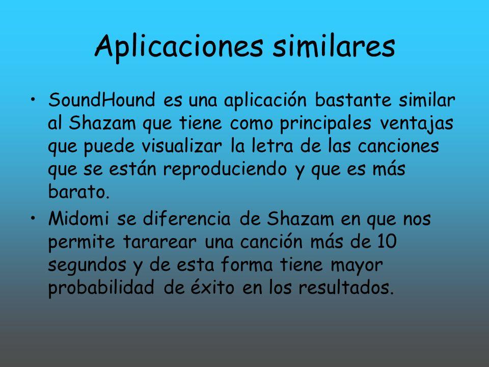 Aplicaciones similares SoundHound es una aplicación bastante similar al Shazam que tiene como principales ventajas que puede visualizar la letra de la
