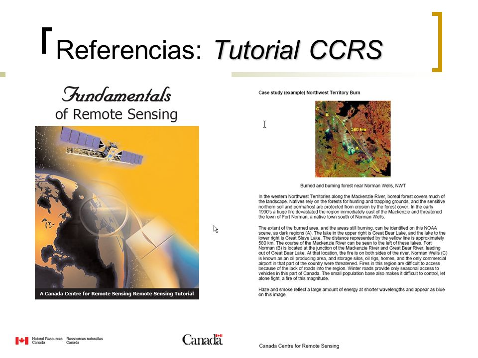 Tutorial CCRS Referencias: Tutorial CCRS