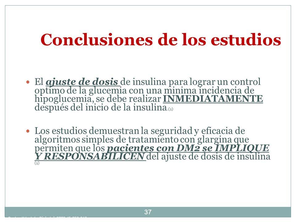 37 Conclusiones de los estudios El ajuste de dosis de insulina para lograr un control optimo de la glucemia con una minima incidencia de hipoglucemia,