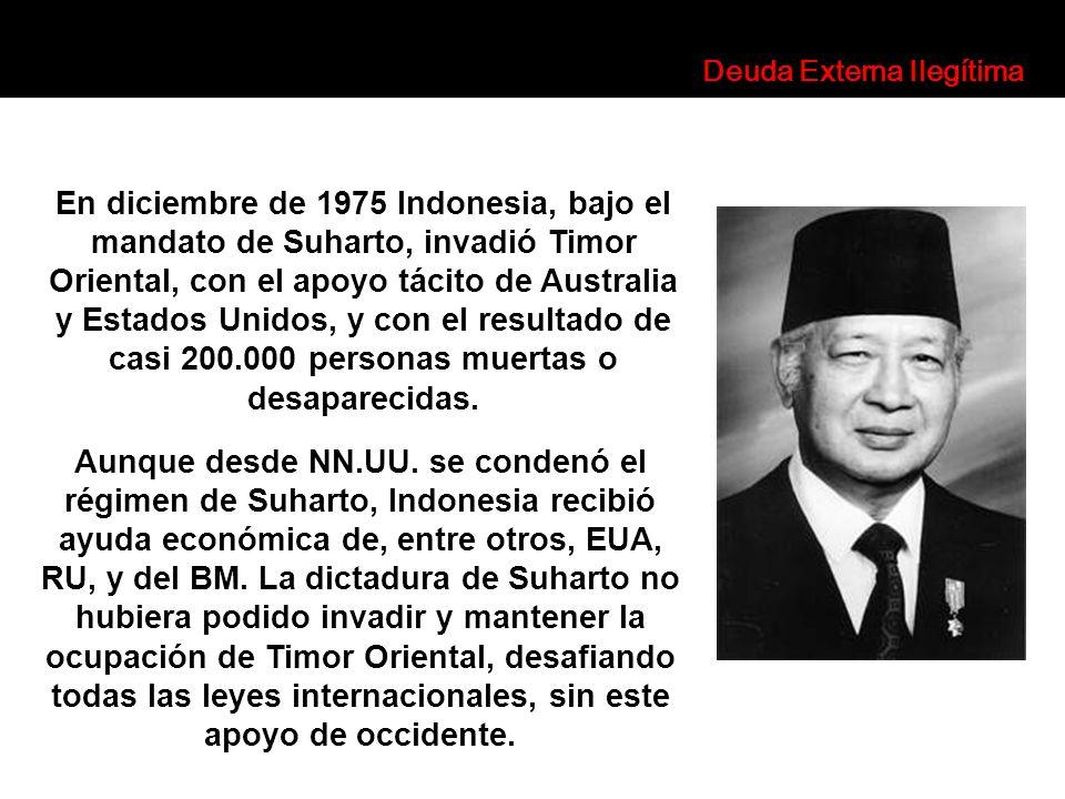 En diciembre de 1975 Indonesia, bajo el mandato de Suharto, invadió Timor Oriental, con el apoyo tácito de Australia y Estados Unidos, y con el result
