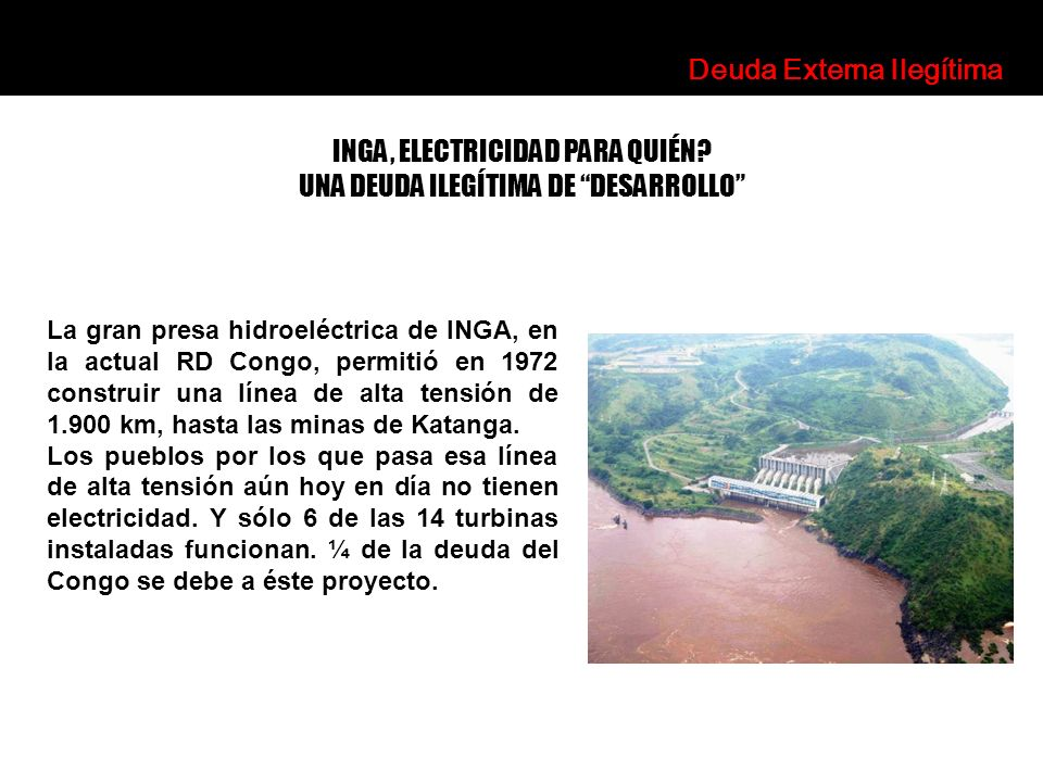 La gran presa hidroeléctrica de INGA, en la actual RD Congo, permitió en 1972 construir una línea de alta tensión de 1.900 km, hasta las minas de Kata
