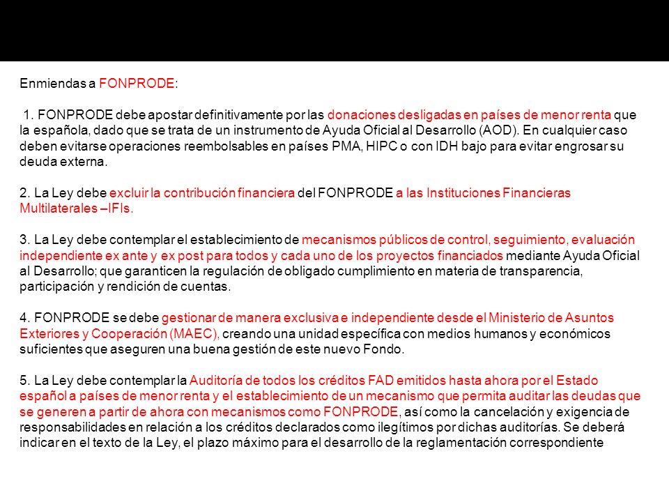 Enmiendas a FONPRODE: 1. FONPRODE debe apostar definitivamente por las donaciones desligadas en países de menor renta que la española, dado que se tra