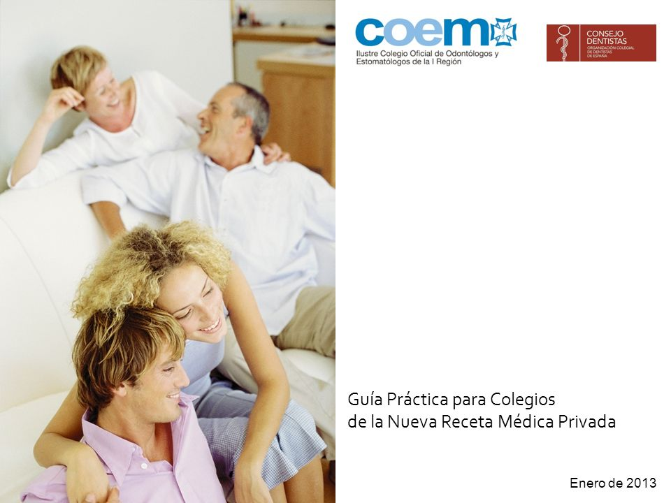 Enero de 2013 Guía Práctica para Colegios de la Nueva Receta Médica Privada