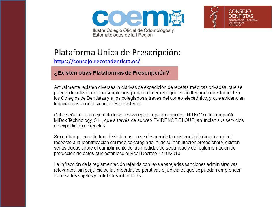 ¿Existen otras Plataformas de Prescripción? Actualmente, existen diversas iniciativas de expedición de recetas médicas privadas, que se pueden localiz