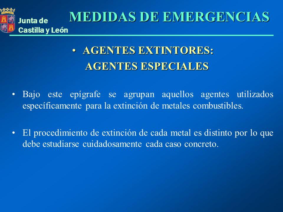 Junta de Castilla y León AGENTES EXTINTORES:AGENTES EXTINTORES: AGENTES ESPECIALES AGENTES ESPECIALES Bajo este epígrafe se agrupan aquellos agentes u