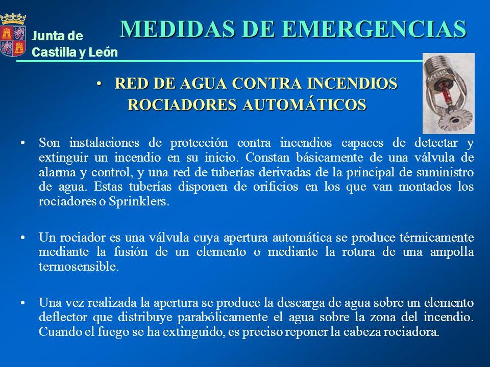 Junta de Castilla y León RED DE AGUA CONTRA INCENDIOSRED DE AGUA CONTRA INCENDIOS ROCIADORES AUTOMÁTICOS Son instalaciones de protección contra incend