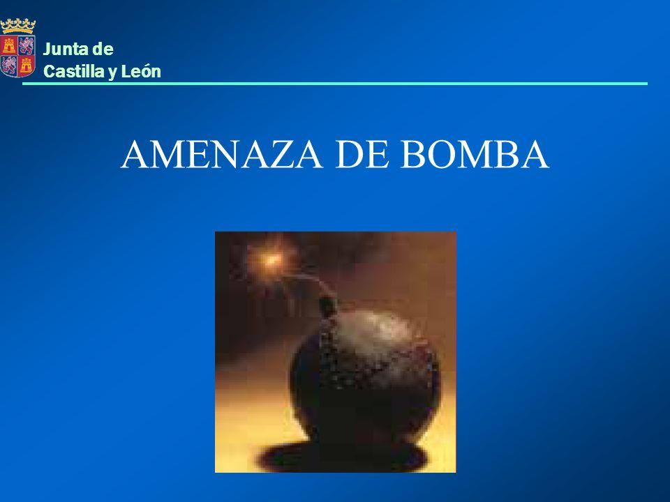 Junta de Castilla y León AMENAZA DE BOMBA