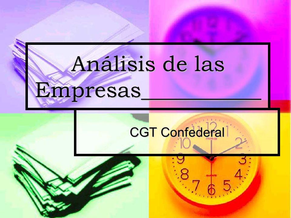 CGT Confederal Análisis de las Empresas___________
