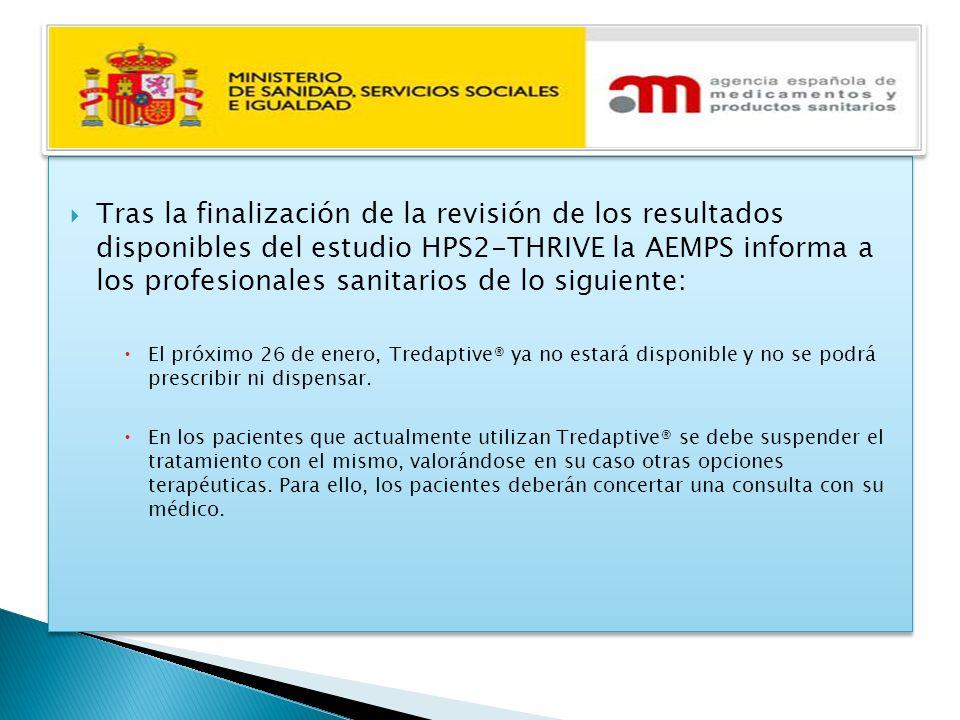 Tras la finalización de la revisión de los resultados disponibles del estudio HPS2-THRIVE la AEMPS informa a los profesionales sanitarios de lo siguie