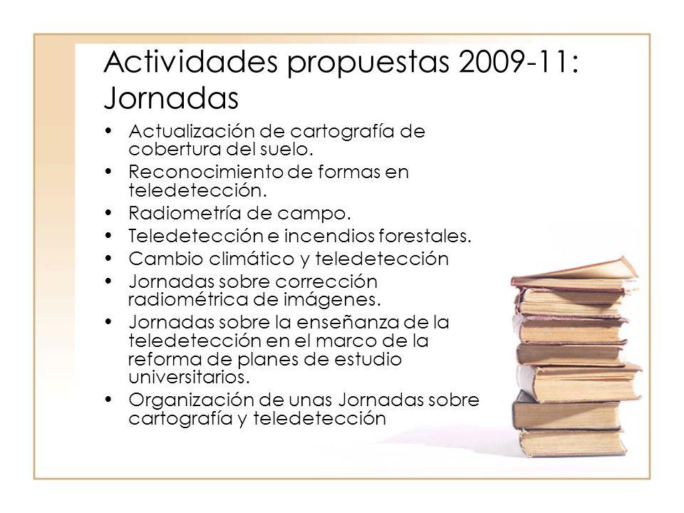 Actividades propuestas 2009-11: Jornadas Actualización de cartografía de cobertura del suelo.