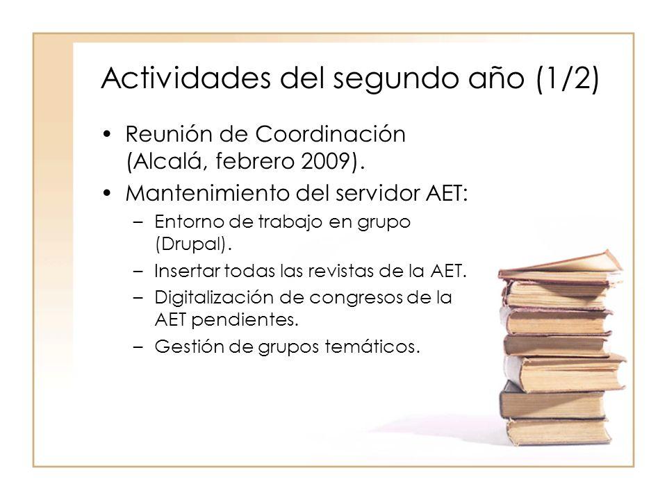 Actividades del segundo año (1/2) Reunión de Coordinación (Alcalá, febrero 2009).