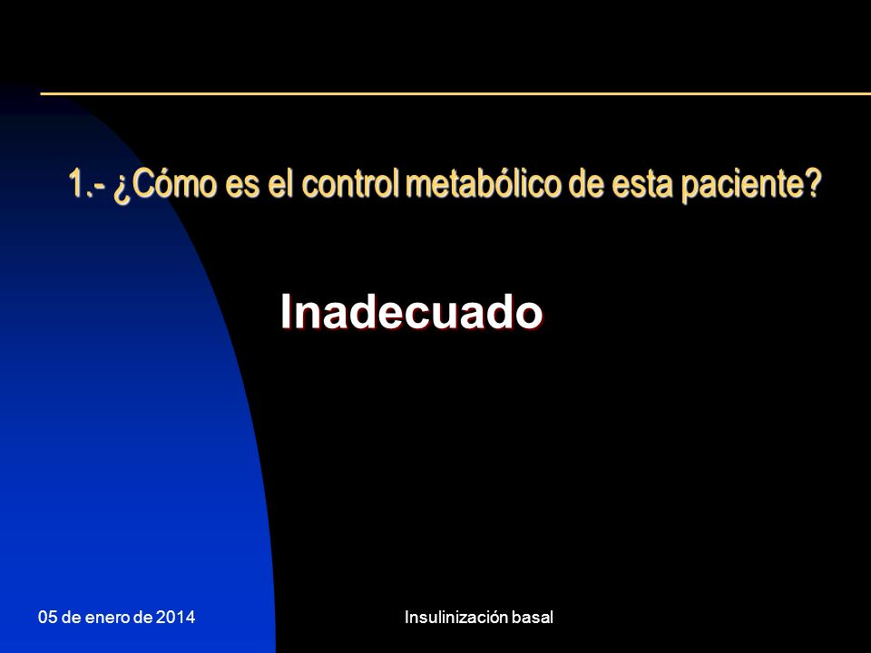 05 de enero de 2014Insulinización basal Management of hyperglycaemia in type 2 diabetes: a consensus algorithm for the initiation and adjustment of therapy.