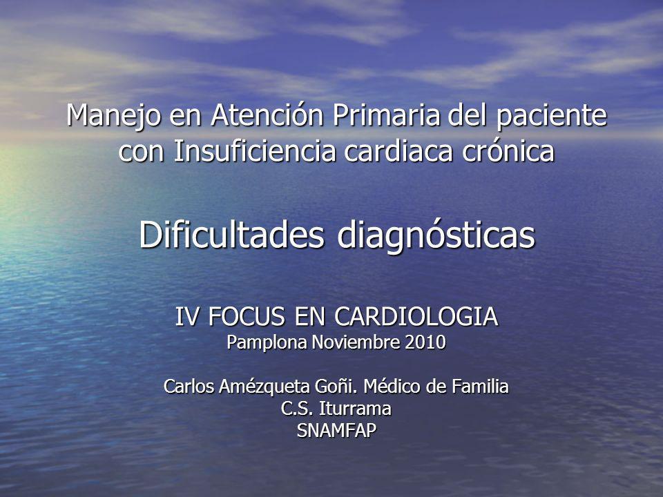 INSUFICIENCIA CARDIACA Problema DIAGNOSTICO