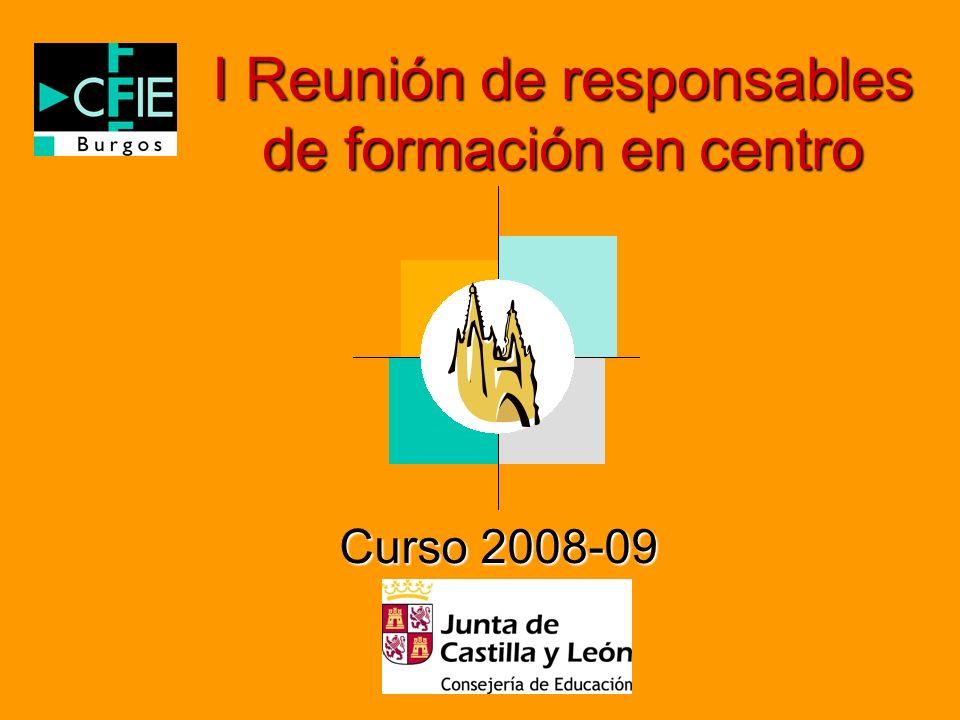 I Reunión de responsables de formación en centro Curso 2008-09