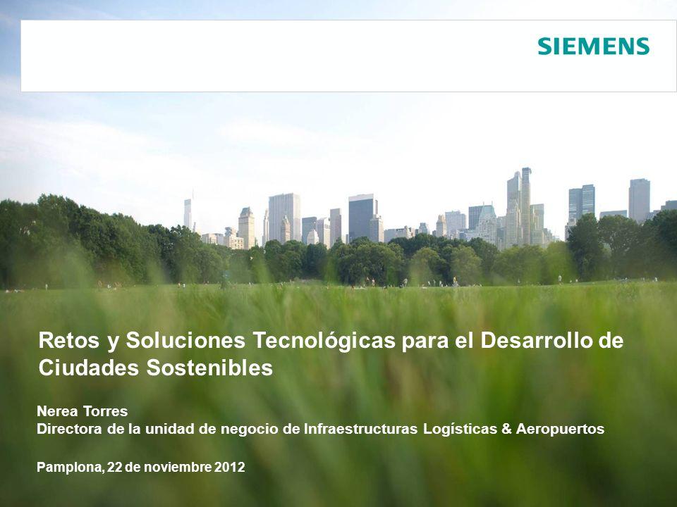 Nerea Torres Directora de la unidad de negocio de Infraestructuras Logísticas & Aeropuertos Retos y Soluciones Tecnológicas para el Desarrollo de Ciud