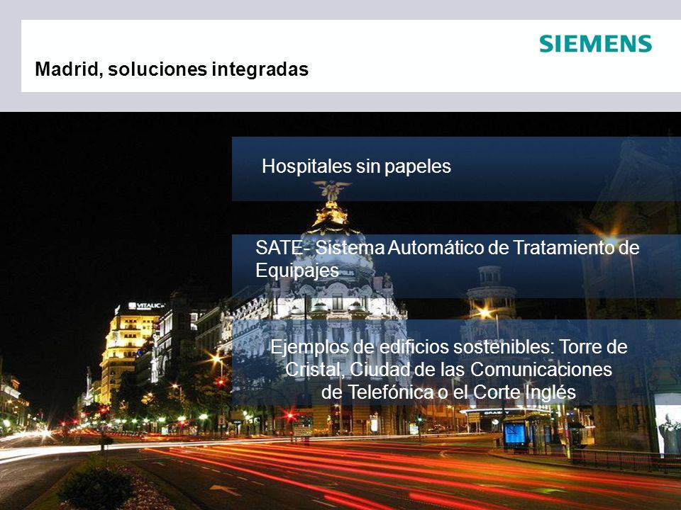 Hospitales sin papeles SATE- Sistema Automático de Tratamiento de Equipajes Madrid, soluciones integradas Ejemplos de edificios sostenibles: Torre de