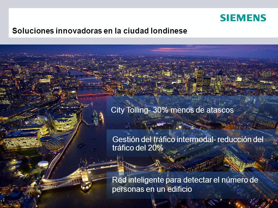 City Tolling- 30% menos de atascos Soluciones innovadoras en la ciudad londinese Red inteligente para detectar el número de personas en un edificio Ge