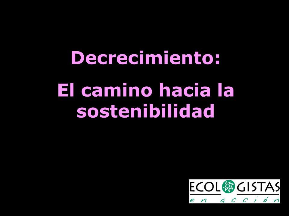 Tiempo Urgencia Ritmo de los cambios sociales Nudos para el futuro (cercano) Decrecimiento Ecofascismo (que puede ser capitalista) Ecotopía De nosotr@s depende