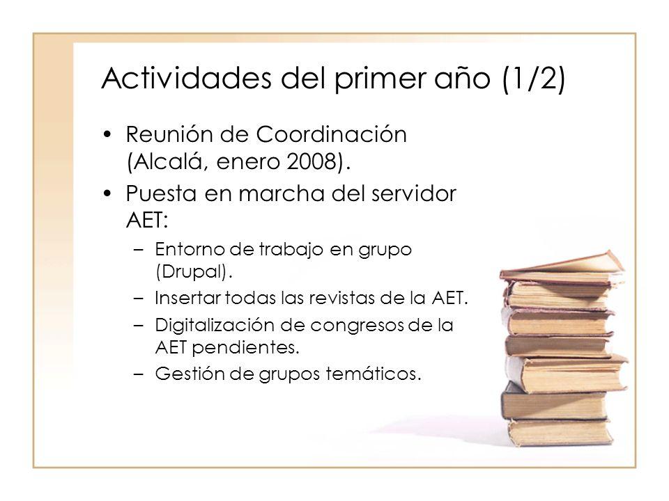 Actividades del primer año (1/2) Reunión de Coordinación (Alcalá, enero 2008).
