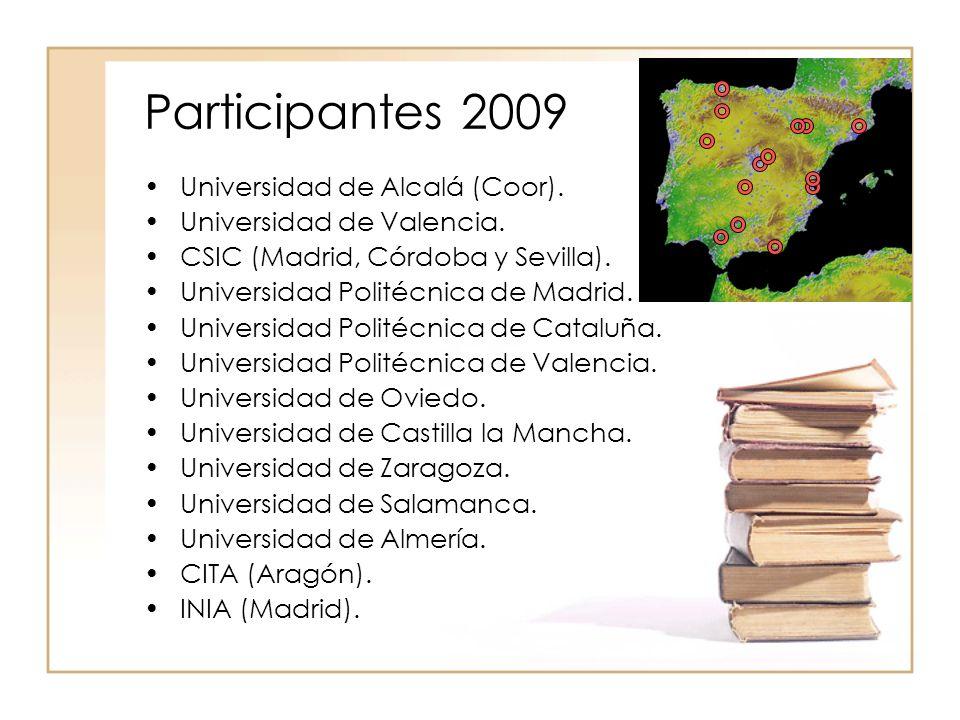 Participantes 2009 Universidad de Alcalá (Coor).Universidad de Valencia.