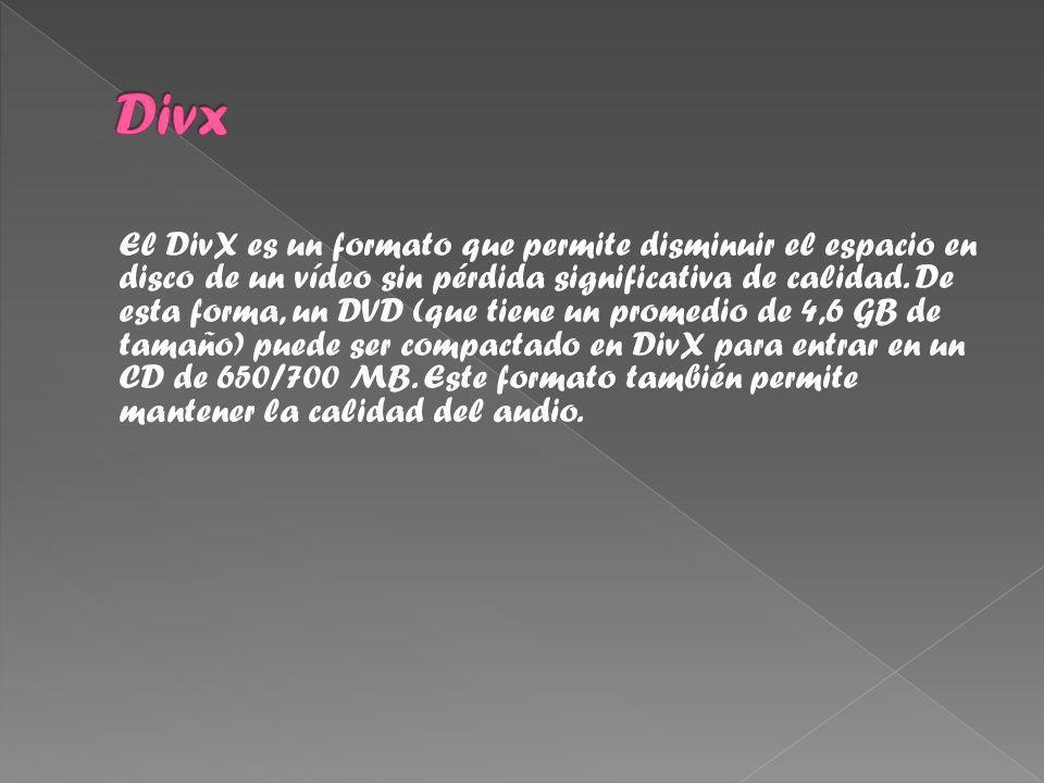 El DivX es un formato que permite disminuir el espacio en disco de un vídeo sin pérdida significativa de calidad.