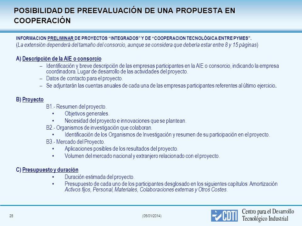 28(05/01/2014) POSIBILIDAD DE PREEVALUACIÓN DE UNA PROPUESTA EN COOPERACIÓN INFORMACION PRELIMINAR DE PROYECTOS INTEGRADOS Y DE COOPERACION TECNOLÓGIC