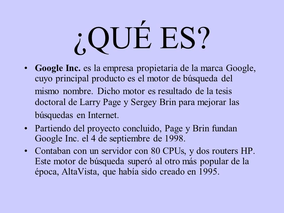 ¿QUÉ ES. Google Inc.