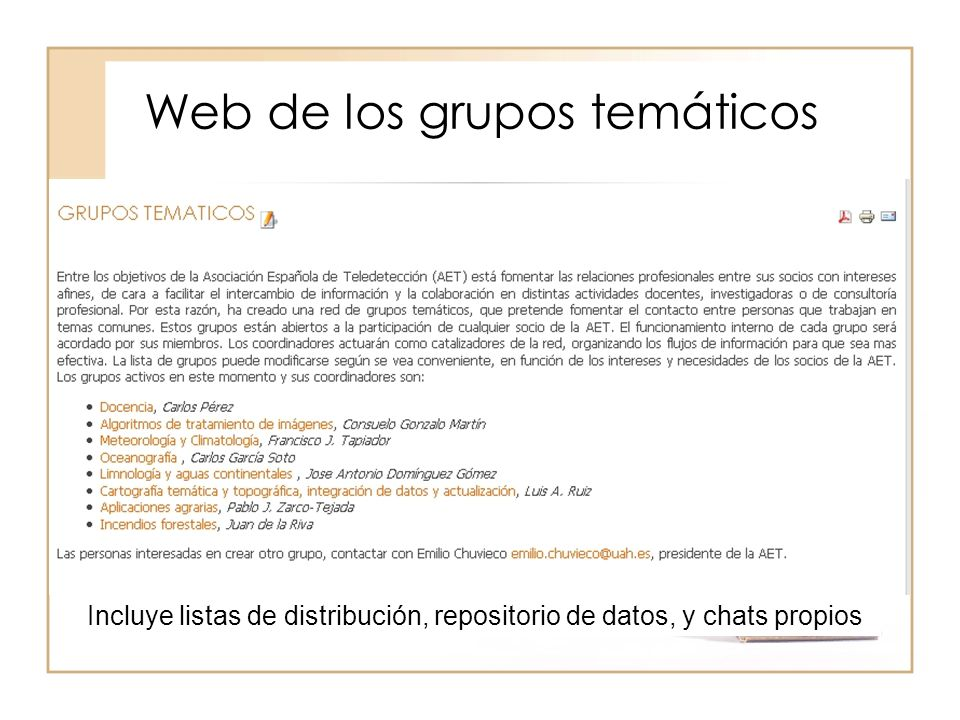 Web de los grupos temáticos Incluye listas de distribución, repositorio de datos, y chats propios